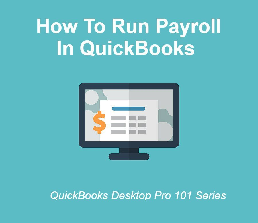 How To Run Payroll In QuickBooks