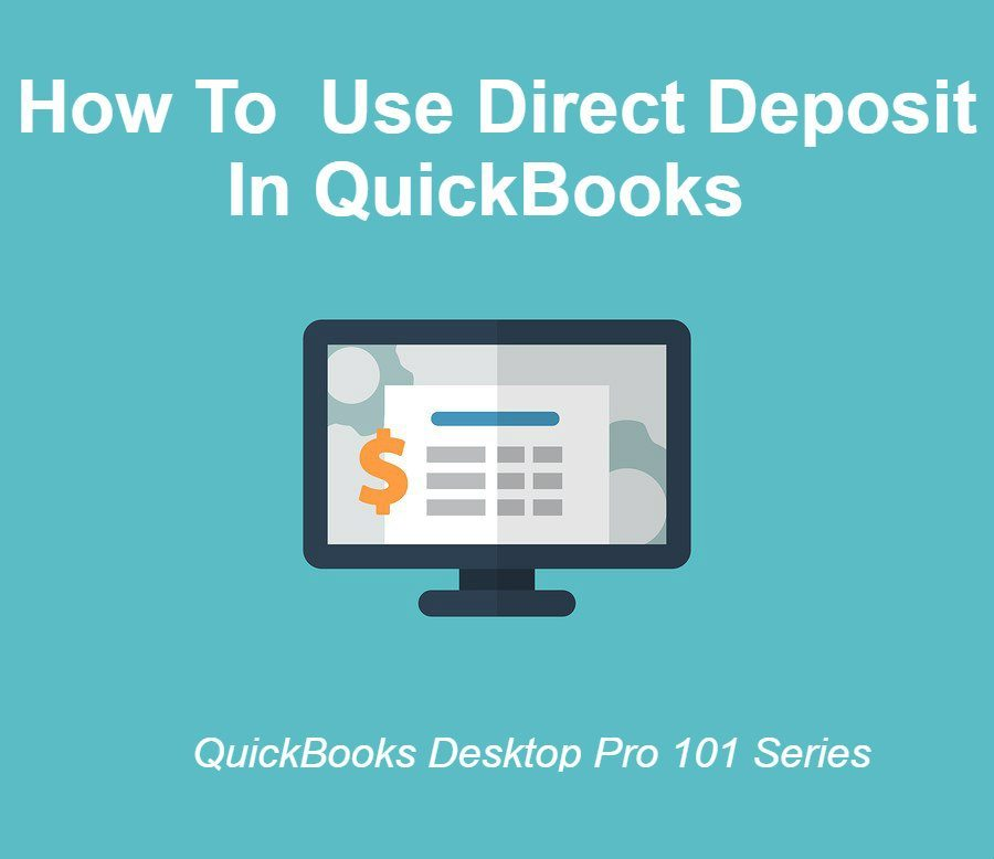 How To Use Direct Deposit In QuickBooks
