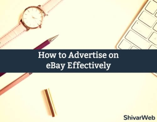 How To Advertise on eBay