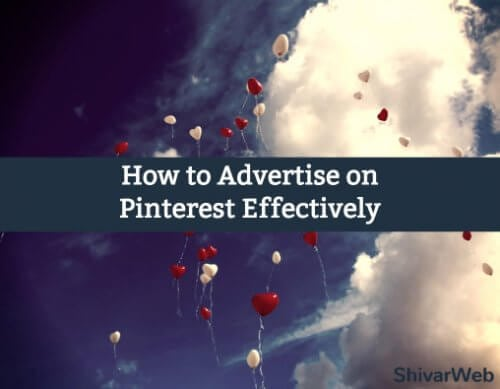 How to Advertise on Pinterest Effectively