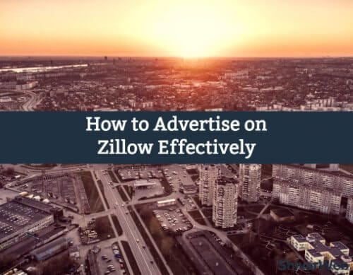 How to Advertise on Zillow Effectively