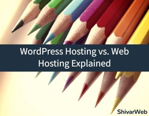WordPress Hosting vs. Web Hosting Explained