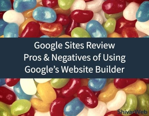 Google Sites Review Pros & Negatives of Using Googles Website Builder